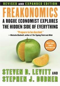 freakonomics a rogue economist explores the hidden side of everything steven levitt stephen dubner